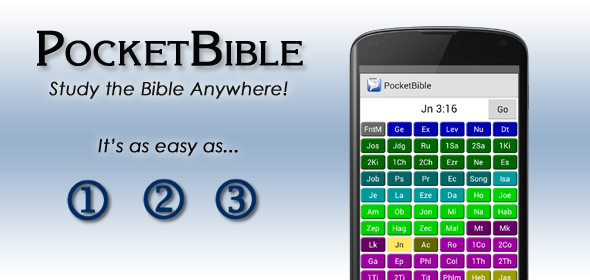 PocketBible lets you study the Bible anywhere as easy as 1, 2, 3